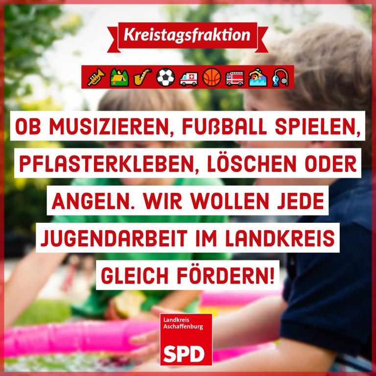 Unser Sharepic zu unserem Antrag auf gleiche Jugendförderung im Landkreis Aschaffenburg