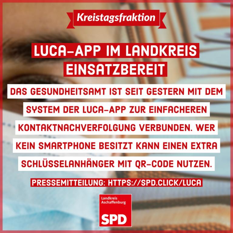 Luca-App im Landkreis Aschaffenburg seit dem 20.04.2021 einsatzbereit
